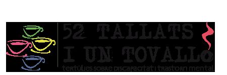 52 tallats | El primer blog d'entrevistes sobre discapacitat i trastorn mental
